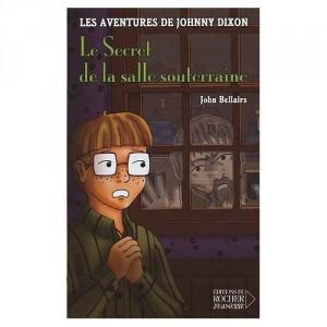 Les aventures de Johnny Dixon - Le Secret de la salle souterraine