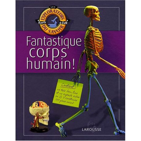 Fantastique corps humain !