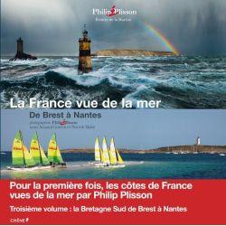 La France vue de la mer - De Brest à Nantes
