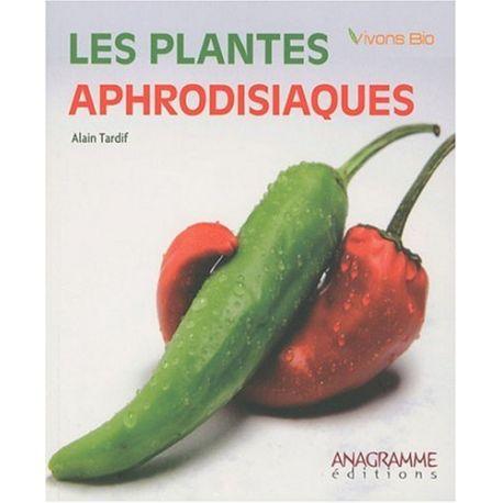 Les plantes aphrodisiaques