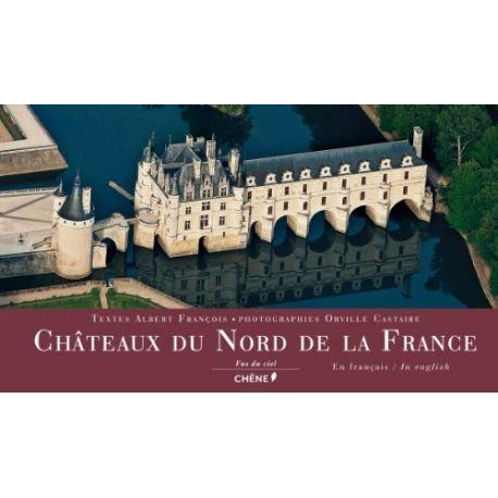 Châteaux du Nord de la France vus du ciel