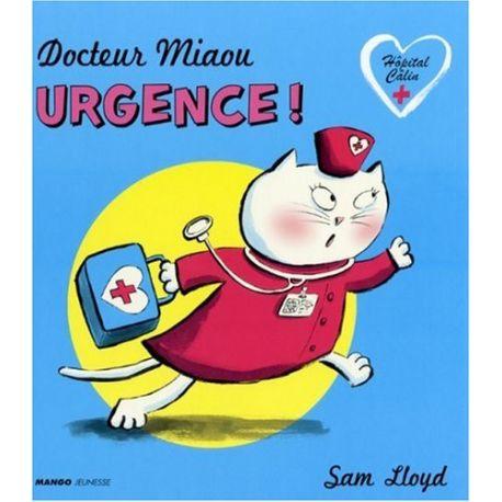 Docteur Miaou - Urgence !
