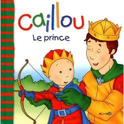 Caillou - Le prince