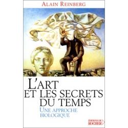 L'Art et les secrets du temps - Une approche biologique