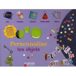 Personnalise tes objets