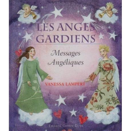 Les Anges Gardiens - Messages Angéliques
