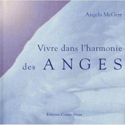 Vivre dans l'harmonie des anges