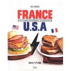 France U.S.A - 25 clashs culinaires 50 recettes