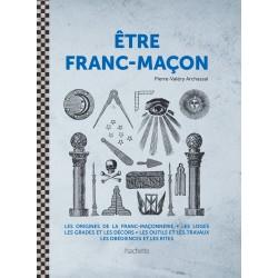 Etre Franc-Maçon
