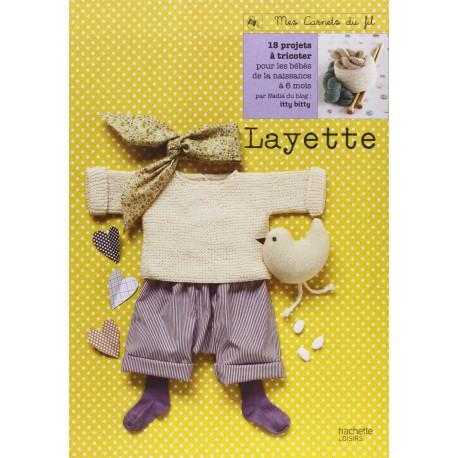 Layette - 15 projets à tricoter pour les bébé de la naissance à 6 mois