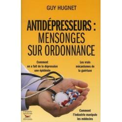 Antidépresseurs : mensonges sur ordonnance