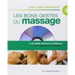 Les bons gestes du massage - Un guide complet et détaillé pour réussir votre massage (1DVD)
