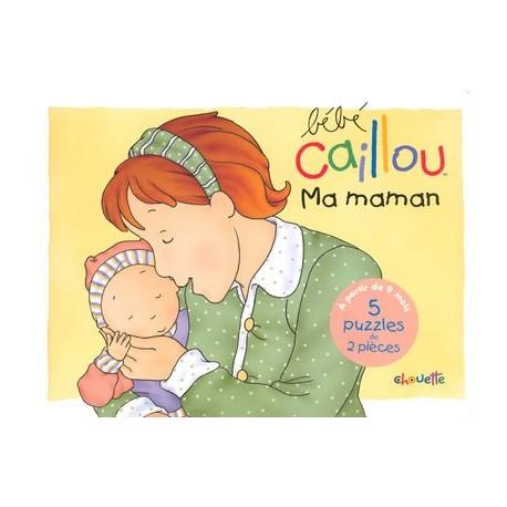 Bébé Caillou - Ma maman - Livre-puzzle