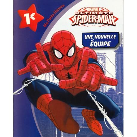 Ma petite histoire - Ultimate Spider-man - Une nouvelle équipe