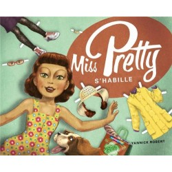 Miss Pretty s'habille