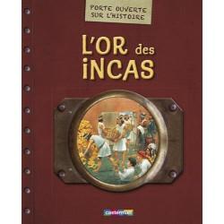 L'Or des Incas - Porte ouverte sur l'histoire