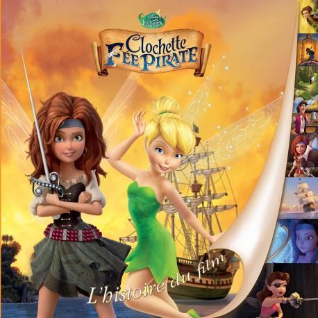 Clochette et la Fée pirate - L'histoire du film