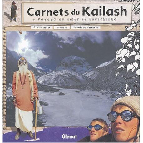 Carnets du Kailash - Voyage au coeur du bouddhisme