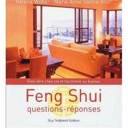 Feng shui - Questions-réponses - Bien-être chez soi et harmonie au bureau
