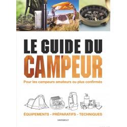 Le guide du campeur - Pour les campeurs amateurs ou plus confirmés