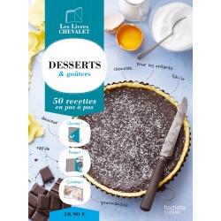 Desserts & goûters - 50 recettes en pas à pas