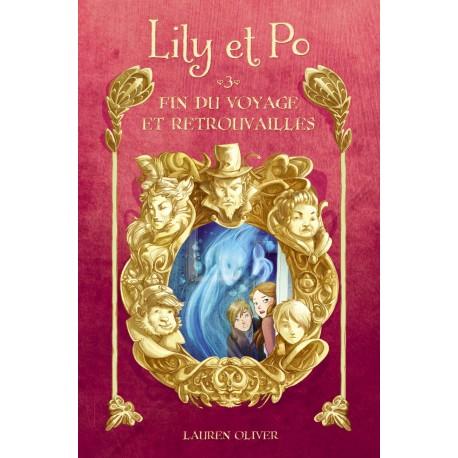 Lily et Po - Tome 3 - Fin du voyage et retrouvailles