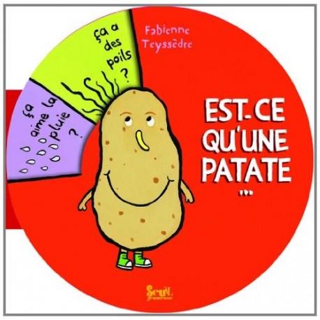 Est-ce qu'une patate…