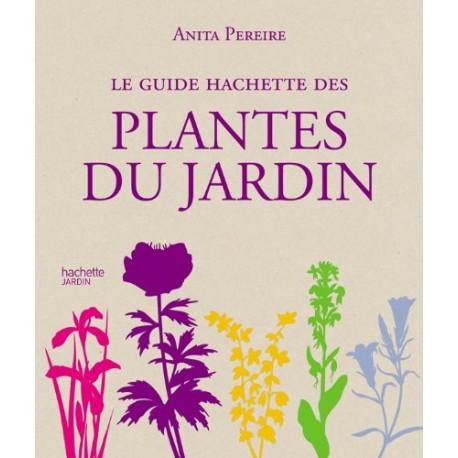 Le guide Hachette des plantes du jardin