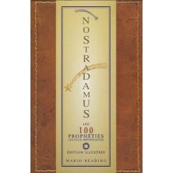 Nostradamus - Les 100 prophéties les plus importantes