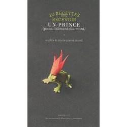 10 recettes pour recevoir un prince (potentiellement charmant)