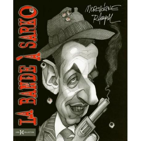 La bande à Sarko