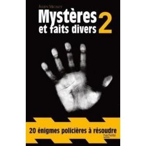 Mystères et faits divers - Volume 2