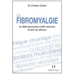 La fibromyalgie - Un état douloureux enfin reconnu et pris au sérieux