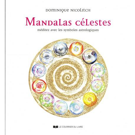 Mandalas célestes - Méditez avec les symboles astrologiques