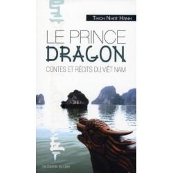 Le prince dragon - Contes et récits du Viêt Nam