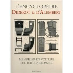 L'encyclopédie Diderot et D'Alembert - Menusier En Voiture - Sellier - Carrossier