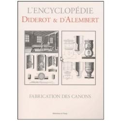 L'encyclopédie Diderot et D'Alembert - Fabrication Des Canons