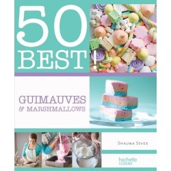 Guimauves & Marshmallows - 50 Best