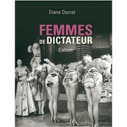 Femmes de dictateur - L'album