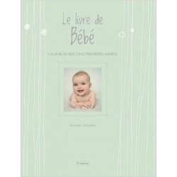 Le livre de Bébé - L'album de mes cinq premières années