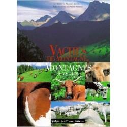 Vaches de montagne, montagnes à vaches