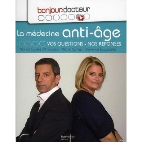 La médecine anti-âge - Vos questions, nos réponses