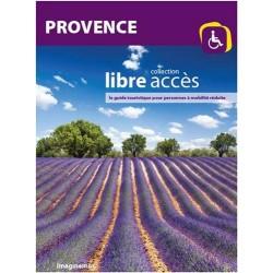 Provence - Collection libre accès, le guide touristique pour personnes à mobilité réduite