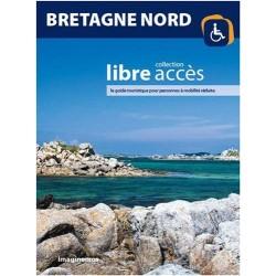 Bretagne Nord - Collection libre accès, le guide touristique pour personnes à mobilité réduite