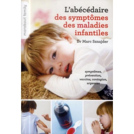 L'abécédaire des symptômes des maladies infantiles