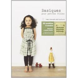 Basiques pour petites filles - Mes carnets de couture - 25 modèles à coudre pour les 2-8 ans