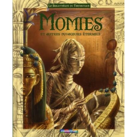 Momies et autres voyageurs éternel