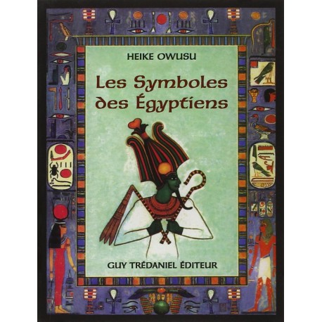Les symboles des Egyptiens