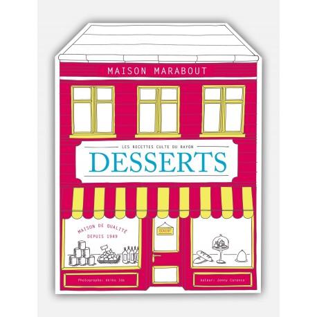 Les recettes culte du rayon Dessert