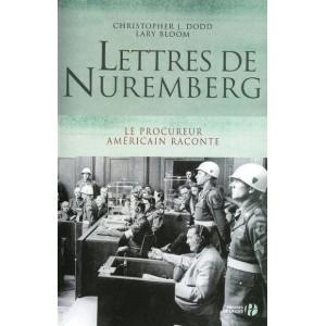 Lettres de Nuremberg - Le procureur américain raconte